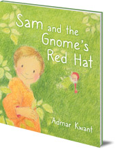 Admar Kwant - Sam and the Gnome's Red Hat