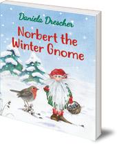Daniela Drescher - Norbert the Winter Gnome