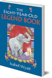 Isabel Wyatt - The Eight-Year-Old Legend Book