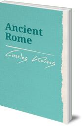Charles Kovacs - Ancient Rome
