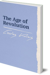 Charles Kovacs - The Age of Revolution