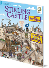Illustrated by Moreno Chiacchiera - Stirling Castle for Kids: Fun Facts and Amazing Activities
