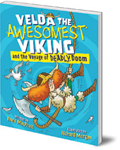 David MacPhail; Illustrated by Richard Morgan - Velda the Awesomest Viking and the Voyage of Deadly Doom