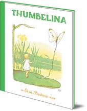 Hans-Christian Andersen; Illustrated by Elsa Beskow - Thumbelina