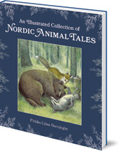 Pirkko-Liisa Surojegin; Translated by Jill Timbers - An Illustrated Collection of Nordic Animal Tales
