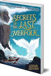 Lindsay Littleson - Secrets of the Last Merfolk