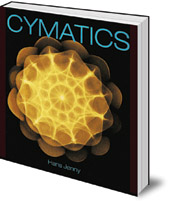 Hans Jenny; Introduction by Christiaan Stuten - Cymatics: A Study of Wave Phenomena and Vibration