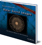 Alexander Lauterwasser - Water Sound Images: The Creative Music of the Universe