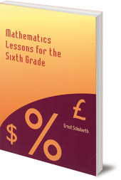 Ernst Schuberth; Translated by Thomas Forman - Mathematics Lessons for the Sixth Grade