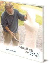 Michael Howard - Educating the Will