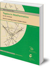 Edited by Robert Neumann - Topics in Mathematics for the Eleventh Grade: Based on Teaching Practices in Waldorf Schools