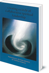 Edited by Roberto Trostli - Creating a Circle of Collaborative Spiritual Leadership