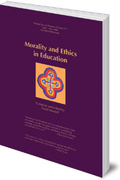 Edited by David Mitchell; Translated by Karin diGiacomo - Morality and Ethics in Education