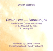 Wilma Ellersiek; Connie Mansion - Giving Love, Bringing Joy: A Learning CD