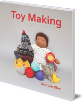 Gun Lee Blue - Toy Making: Simple Playthings to Make for Children