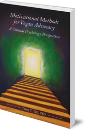 Casey Taft - Motivational Methods for Vegan Advocacy: A Clinical Psychology Perspective