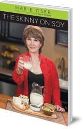 Marie Oser - The Skinny on Soy
