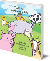 Julia Barcalow; Illustrated by Kayleigh Castle - That's Not My Momma's Milk