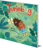 Nicole Daniels; Illustrated by Addy Rivera Sonda - Junebug: No Life Too Small