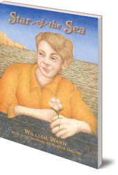 William Ward; Illustrated by Pamela Dalton - The Star of the Sea