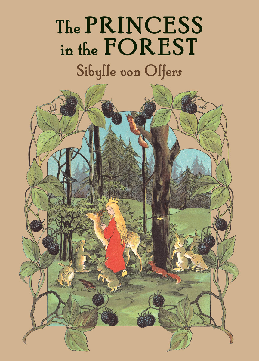 Sibylle von Olfers, The Princess in the Forest cover image