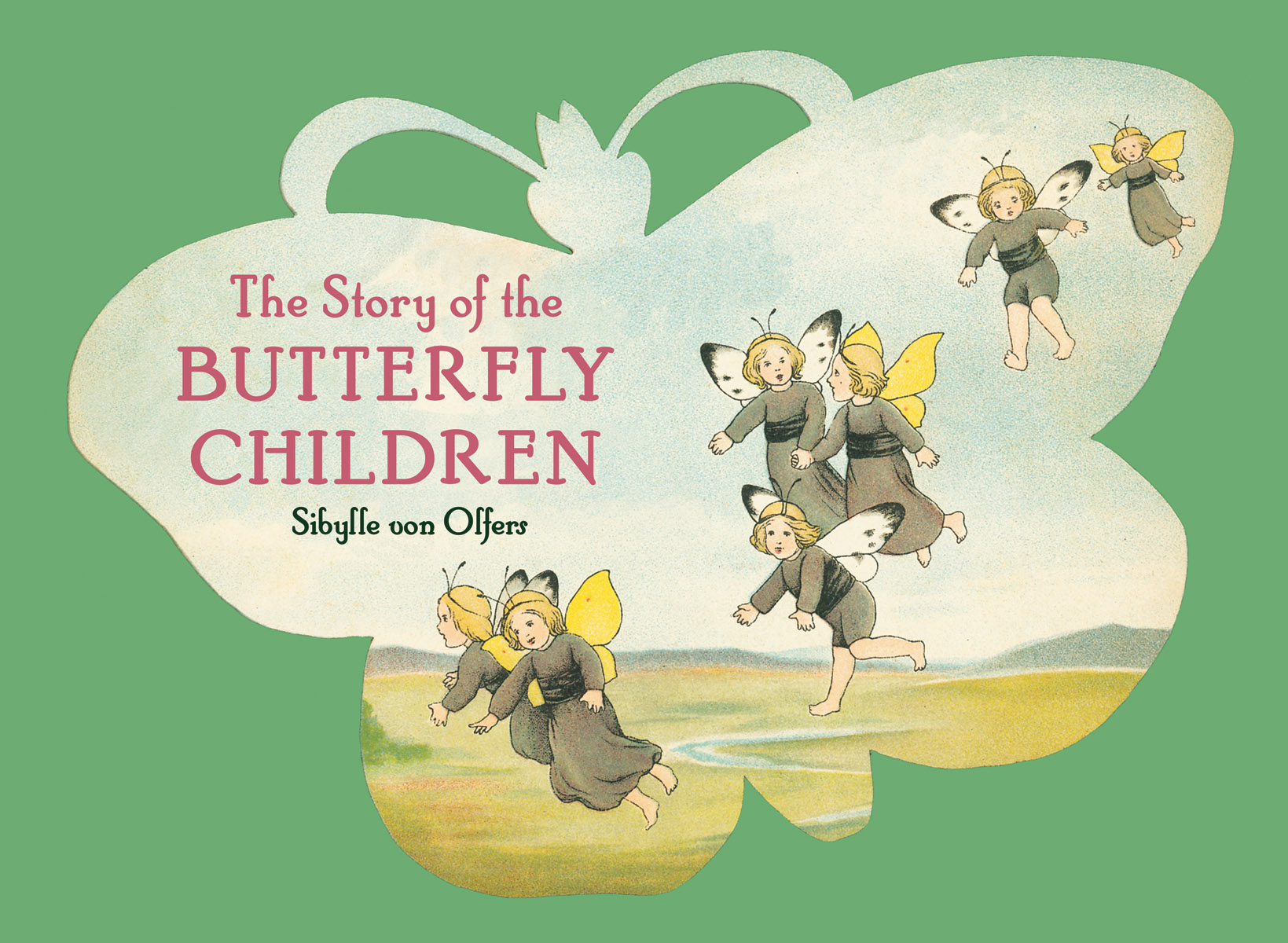 Sibylle von Olfers, The Story of the Butterfly Children cover image