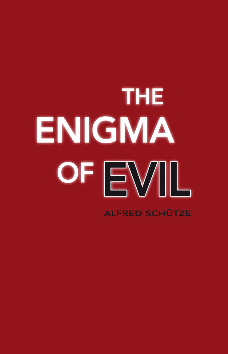 The Enigma of Evil
