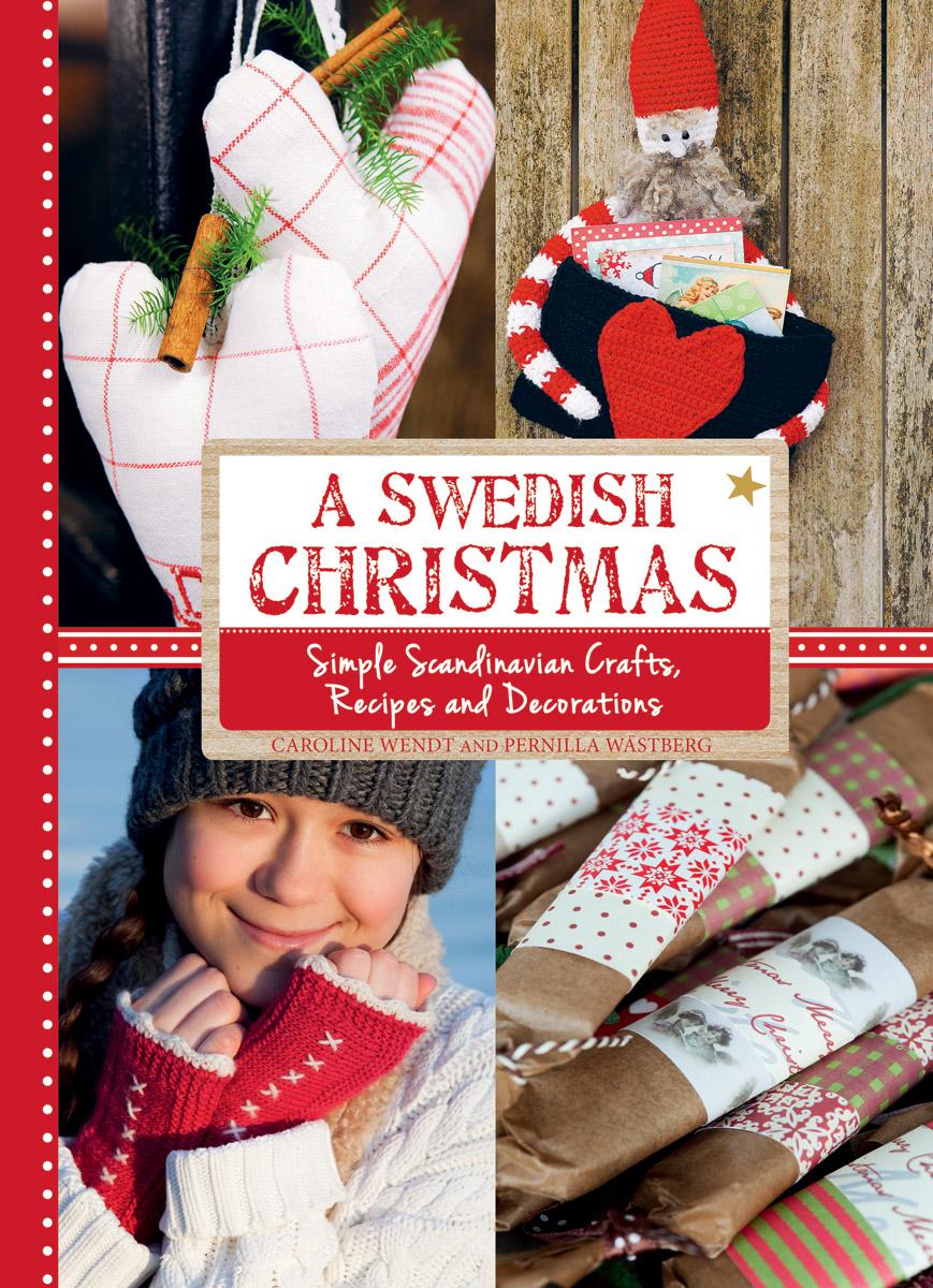 Caroline wendt swedish christmas floris books for Scandinavian christmas craft ideas
