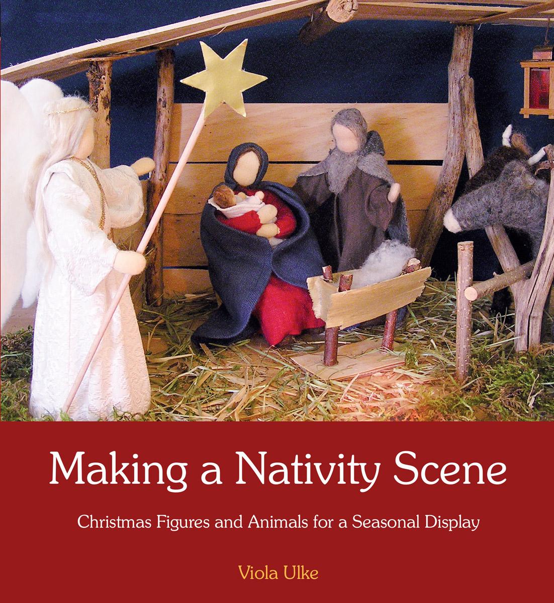 Viola Ulke Making A Nativity Scene Floris Books