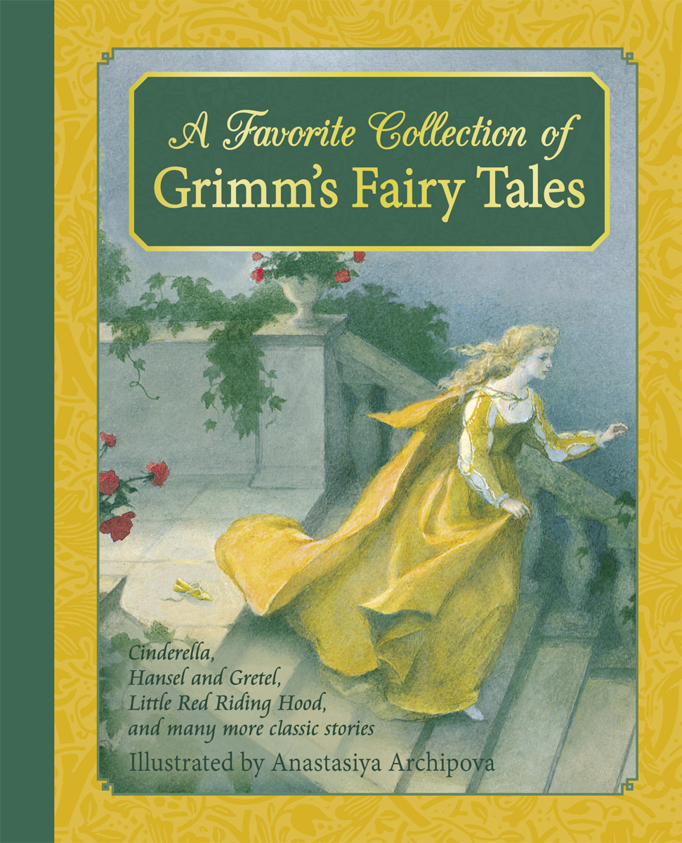 Jacob Wilhelm Grimm Favourite Collection Of Grimm S Fairy