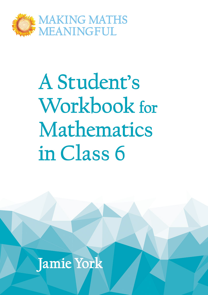 Jamie York - Student's Workbook for Mathematics in Class 6