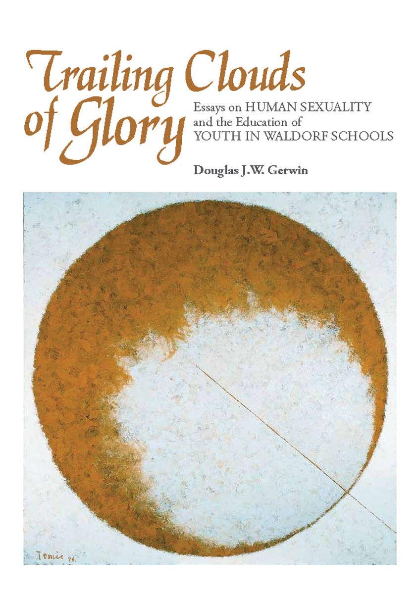 douglas gerwin trailing clouds of glory floris books edited by douglas gerwin trailing clouds of glory essays on human sexuality and the