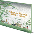 Gerda Muller, Where Do They Go When It Rains? cover image