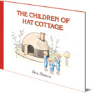Elsa Beskow, The Children of Hat Cottage cover image