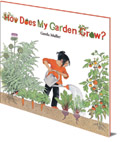 Gerda Muller, How Does My Garden Grow? cover image
