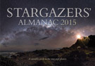 Stargazers' Almanac: A Monthly Guide to the Stars and Planets: 2015