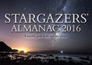 Stargazers' Almanac: A Monthly Guide to the Stars and Planets: 2016