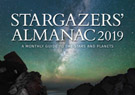 Stargazers' Almanac: A Monthly Guide to the Stars and Planets: 2019