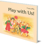 Play with Us!: Social Games for Young Children