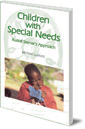 Children with Special Needs: Rudolf Steiner's Approach