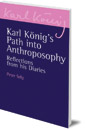Karl König's Path into Anthroposophy: Reflections from his Diaries