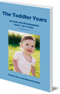 The Toddler Years: Growth and Development from 1 to 4 Years