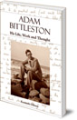 Adam Bittleston: His Life, Work and Thought