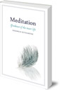 Meditation: Guidance of the Inner Life