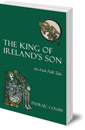 The King of Ireland's Son: An Irish Folk Tale