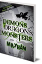 Demons, Dragons, Monsters and Mayhem: Try 4 Kelpies Books for FREE