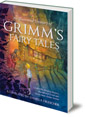 An Illustrated Treasury of Grimm's Fairy Tales: Cinderella, Sleeping Beauty, Hansel and Gretel and many more classic stories