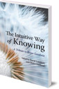 The Intuitive Way of Knowing: A Tribute to Brian Goodwin