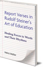 Report Verses in Rudolf Steiner's Art of Education: Healing Forces in Words and Their Rhythms