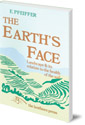 The Earth's Face: Landscape and its relation to the health of the soil